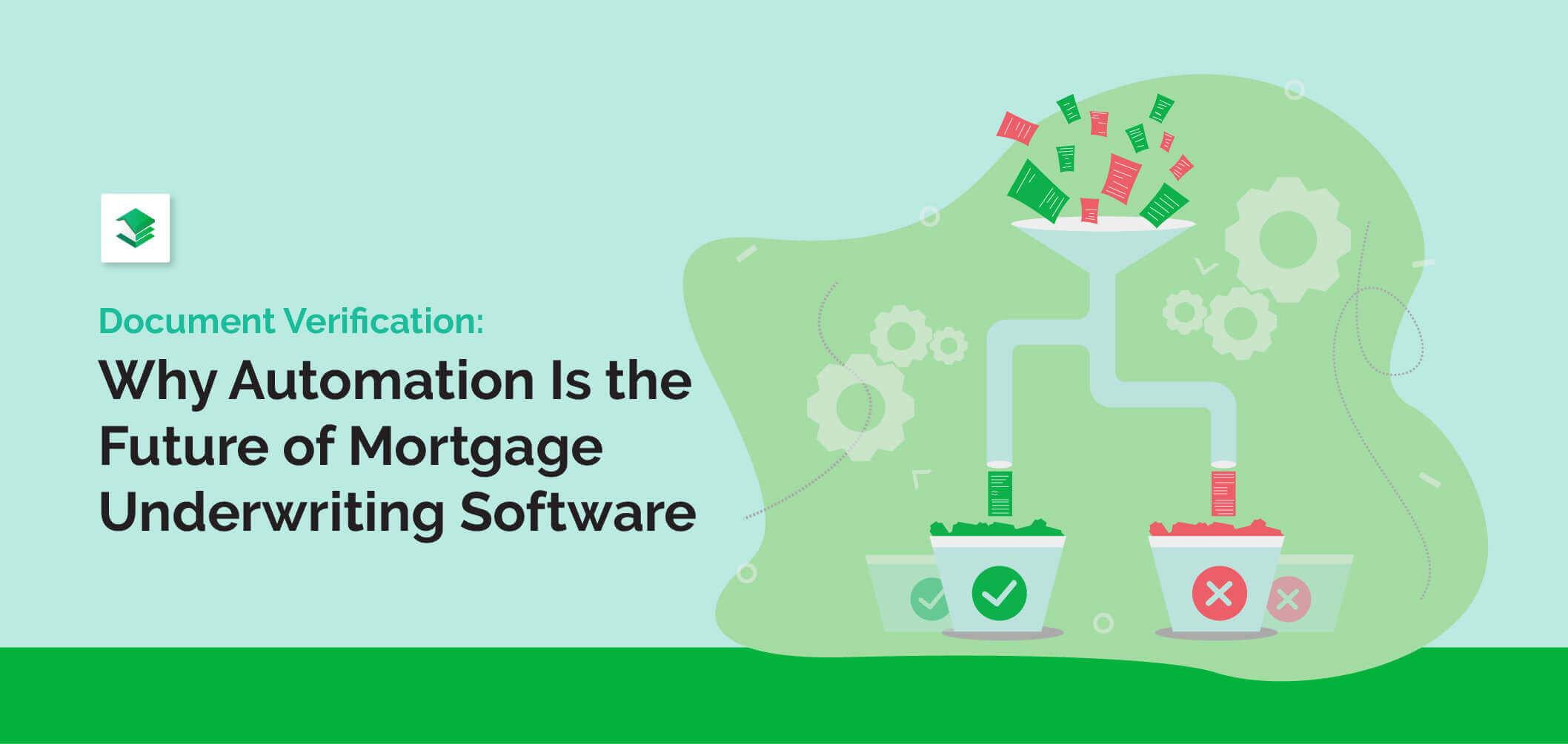 why-automation-is-the-future-of-mortgage-underwriting-software